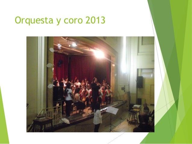 Orquesta y coro 2013