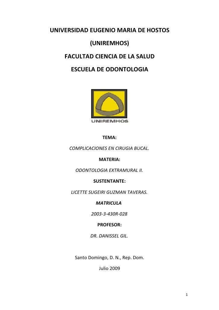 UNIVERSIDAD EUGENIO MARIA DE HOSTOS              (UNIREMHOS)     FACULTAD CIENCIA DE LA SALUD       ESCUELA DE ODONTOLOGIA...