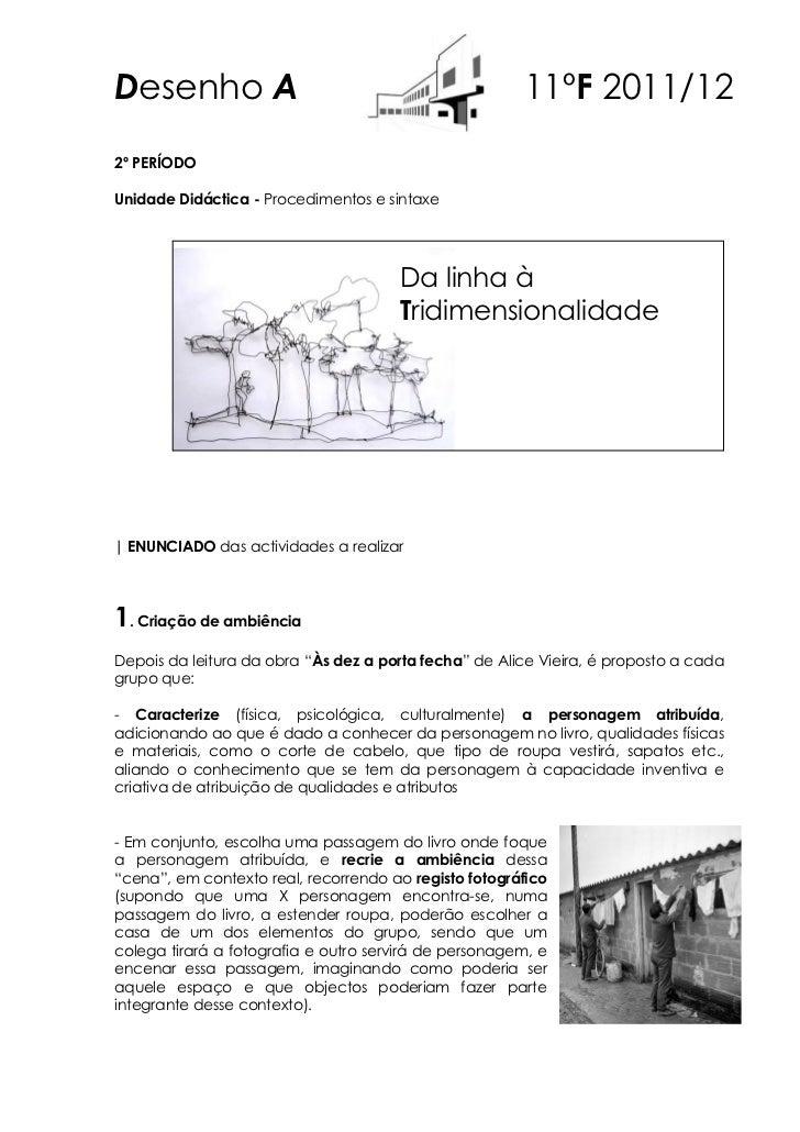 Desenho A                                              11ºF 2011/122º PERÍODOUnidade Didáctica - Procedimentos e sintaxe  ...