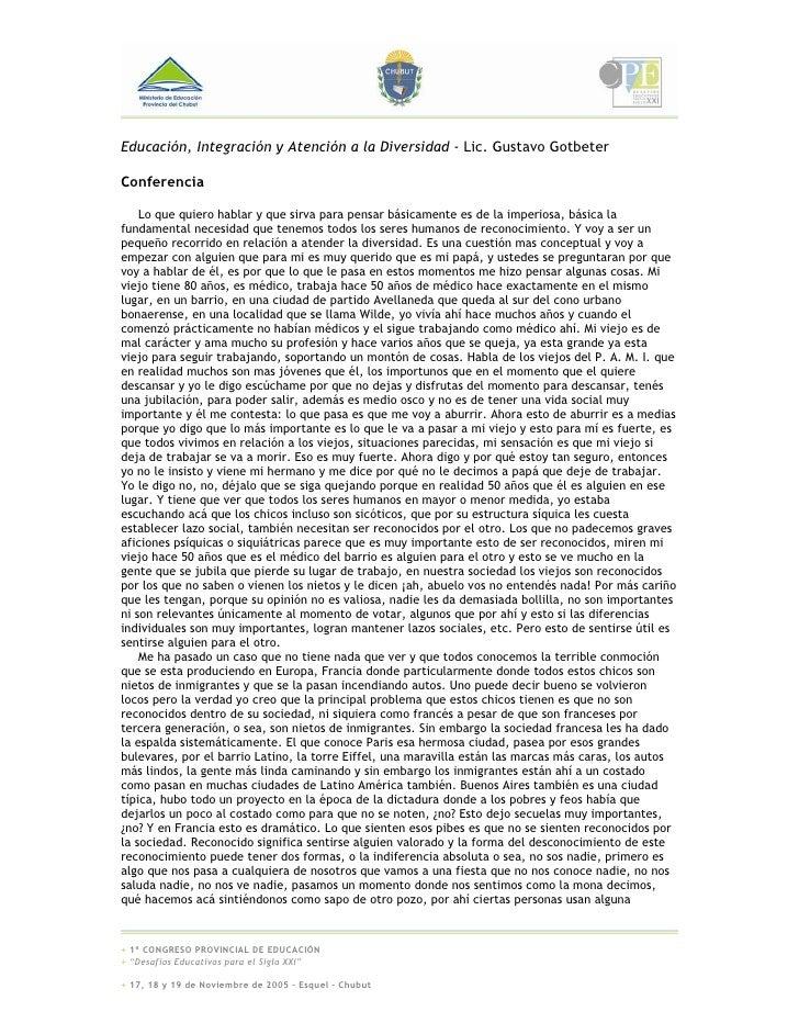 Educación, Integración y Atención a la Diversidad - Lic. Gustavo Gotbeter  Conferencia      Lo que quiero hablar y que sir...