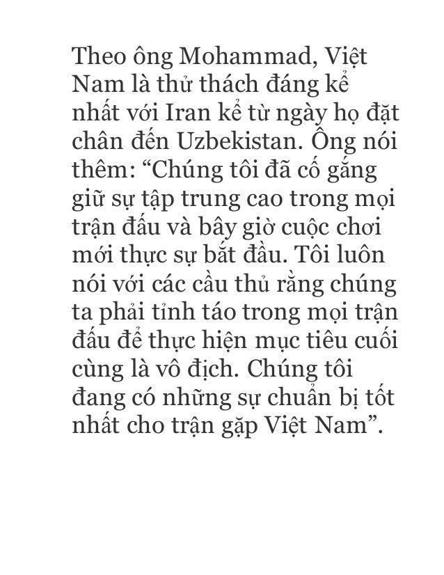 """Theo ông Mohammad, Việt Nam là thử thách đáng kể nhất với Iran kể từ ngày họ đặt chân đến Uzbekistan. Ông nói thêm: """"Chúng..."""
