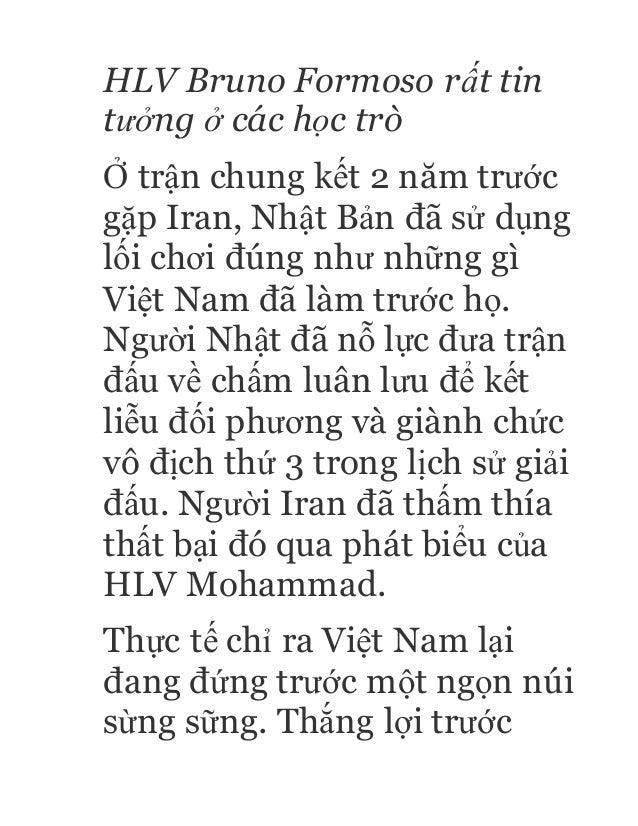 HLV Bruno Formoso rất tin tưởng ở các học trò Ở trận chung kết 2 năm trước gặp Iran, Nhật Bản đã sử dụng lối chơi đúng như...