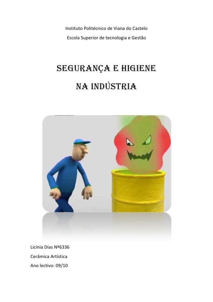 Instituto Politécnico de Viana do Castelo                  Escola Superior de tecnologia e Gestão                 SEGURANÇ...