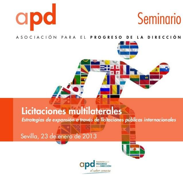 apd A S O C I A C I Ó N  Seminario P A R A  E L  P R O G R E S O  Licitaciones multilaterales  D E  L A  D I R E C C I Ó N...