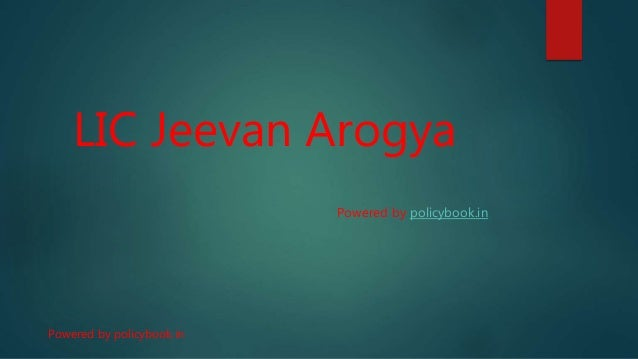 LIC Jeevan Arogya Powered by policybook.in Powered by policybook.in