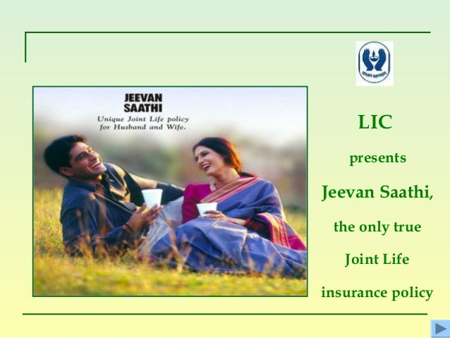 LICpresentsJeevan Saathi,the only trueJoint Lifeinsurance policy