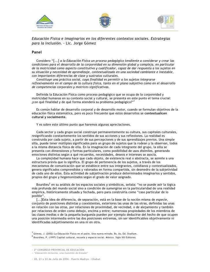 Educación Física e imaginarios en los diferentes contextos sociales. Estrategias para la inclusión. - Lic. Jorge Gómez  Pa...