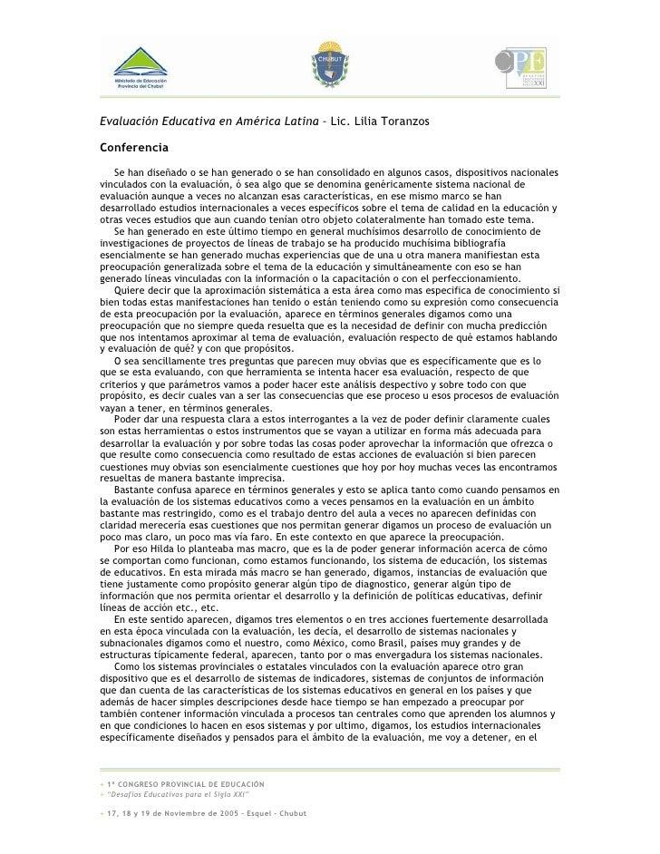 Evaluación Educativa en América Latina – Lic. Lilia Toranzos  Conferencia     Se han diseñado o se han generado o se han c...