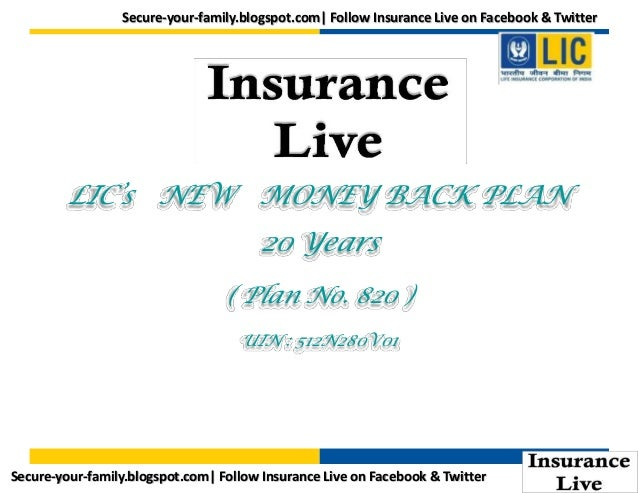Secure-your-family.blogspot.com| Follow Insurance Live on Facebook & Twitter  LIC's NEW MONEY BACK PLAN  20 Years ( Plan N...