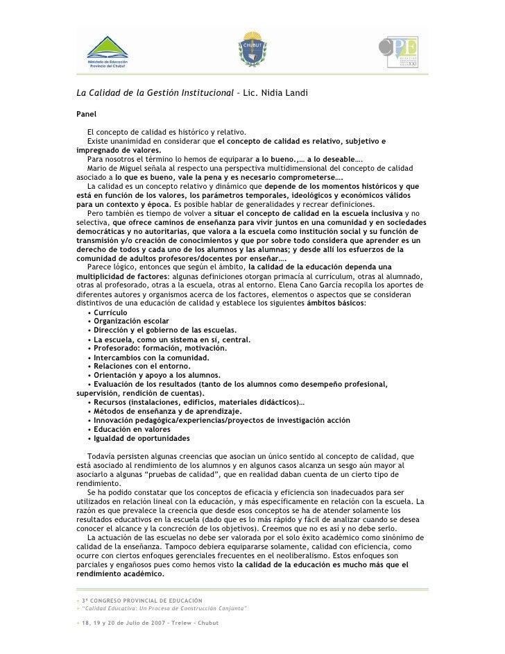 La Calidad de la Gestión Institucional – Lic. Nidia Landi  Panel     El concepto de calidad es histórico y relativo.    Ex...