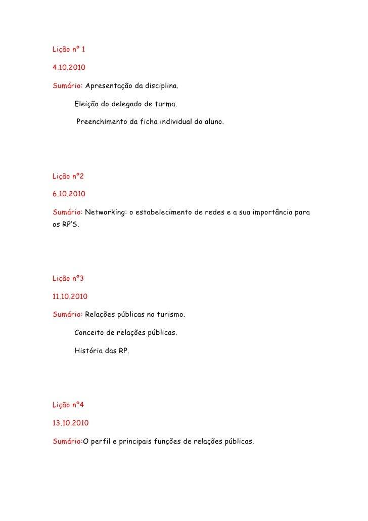 Lição nº 1<br />4.10.2010<br />Sumário: Apresentação da disciplina.<br />Eleição do delegado de turma.<br /> Preenchimento...