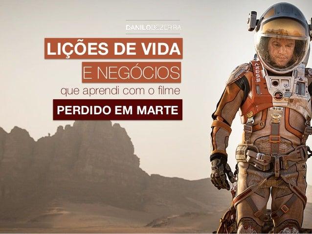 LIÇÕES DE VIDA E NEGÓCIOS PERDIDO EM MARTE que aprendi com o filme