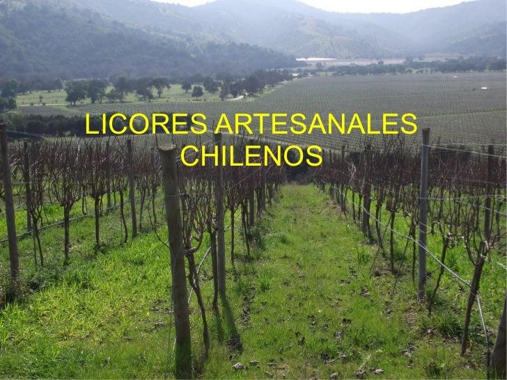 LICORES ARTESANALES CHILENOS
