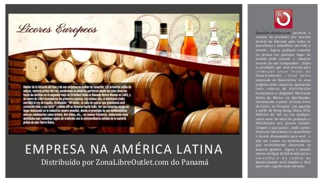 EMPRESA  NA  AMÉRICA  LATINA   Distribuído  por  ZonaLibreOutlet.com  do  Panamá    ZonaLibreOutlet.com...