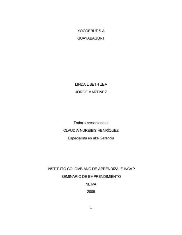 YOGOFRUT S.A              GUAYABAGURT             LINDA LISETH ZEA             JORGE MARTINEZ            Trabajo presentad...