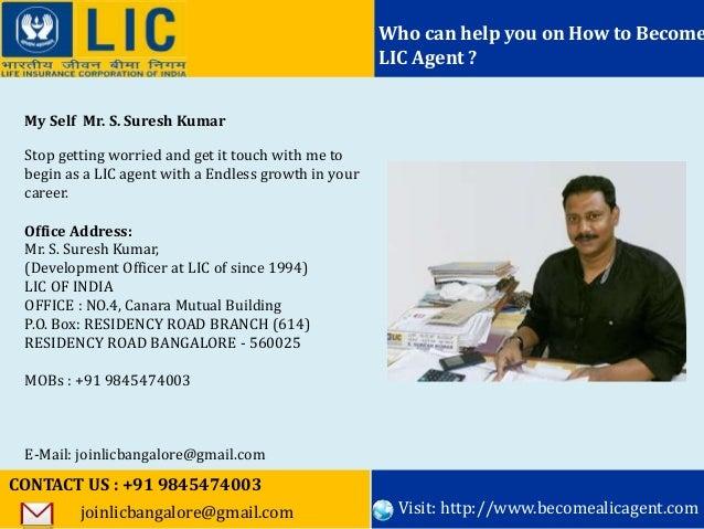 Want to become a lic agent bangalore call91 9845474003 10 colourmoves