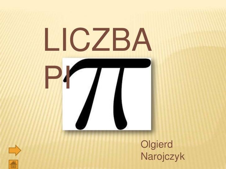 LICZBAPI     Olgierd     Narojczyk