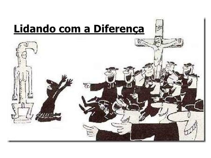Lidando com a Diferença<br />