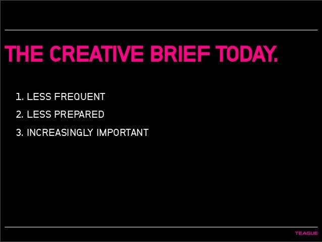 writing effective creative briefs Continue reading the key components of an effective creative brief →  but also in copy writing  the creative brief will help both parties stay focused on.