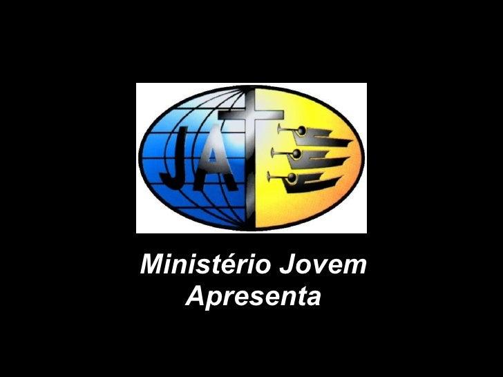 Ministério Jovem Apresenta