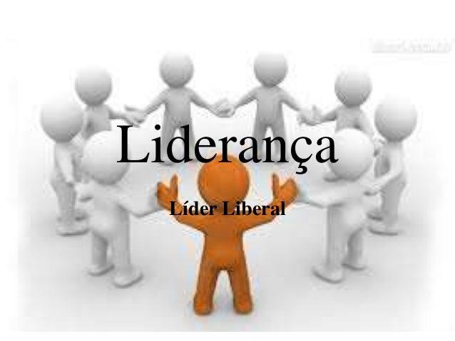 Liderança Líder Liberal