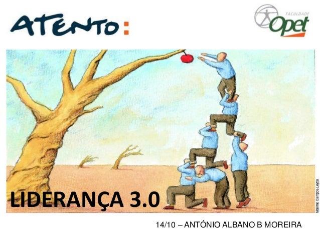 14/10 –ANTÓNIO ALBANO B MOREIRA  LIDERANÇA 3.0