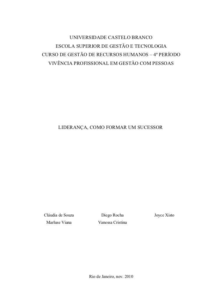 UNIVERSIDADE CASTELO BRANCO      ESCOLA SUPERIOR DE GESTÃO E TECNOLOGIACURSO DE GESTÃO DE RECURSOS HUMANOS – 4º PERÍODO  V...