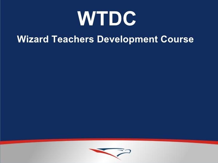WTDC Wizard Teachers Development Course