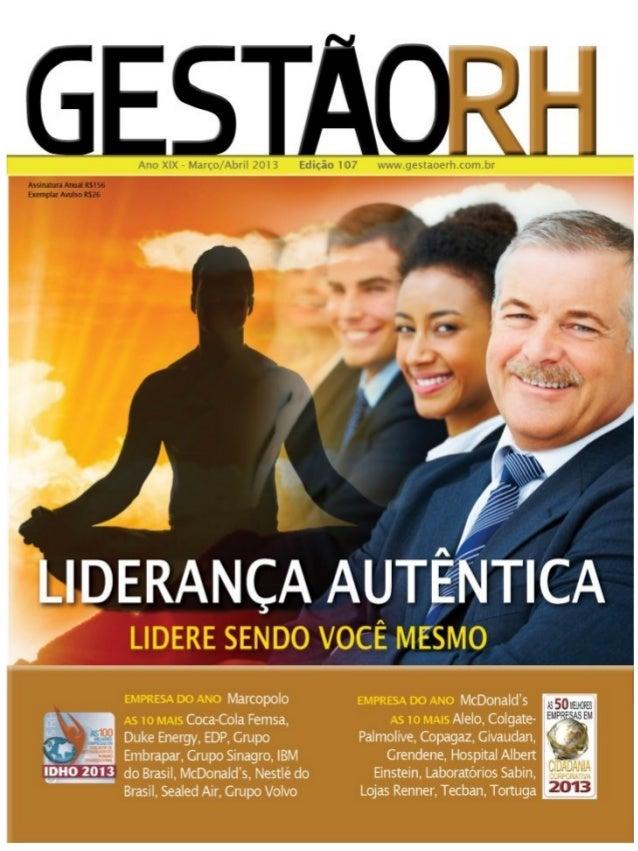 Lideranca Autêntica - Gestão & RH Matéria de Capa Edição 107