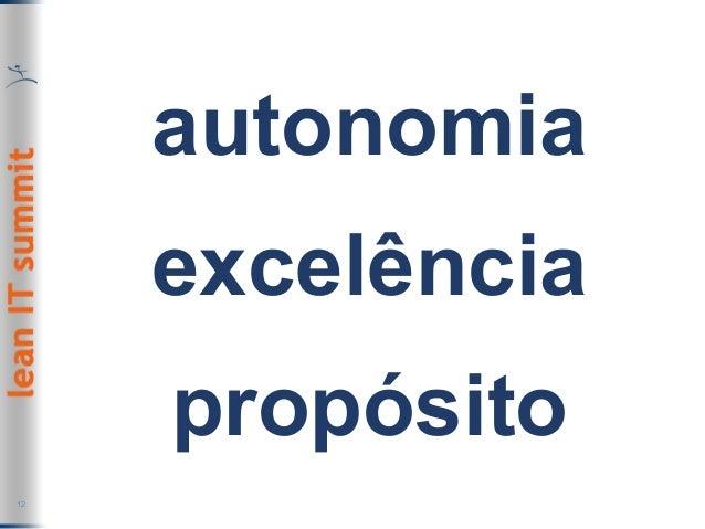 autonomia excelência propósito 12