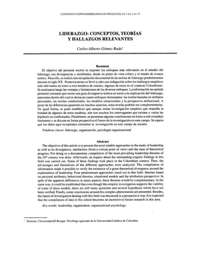 LIDERAZGO: CONCEPTOS, TEORIAS Y HALLAZGOS RELEVANTES Resumen EI objetivo del presente escrito es exponer los enfoques mas ...