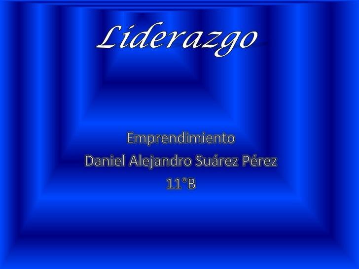 • Un líder debe ser capaz de colocar el bien  común sobre el bien particular, también debe  ser una persona con ideas que ...