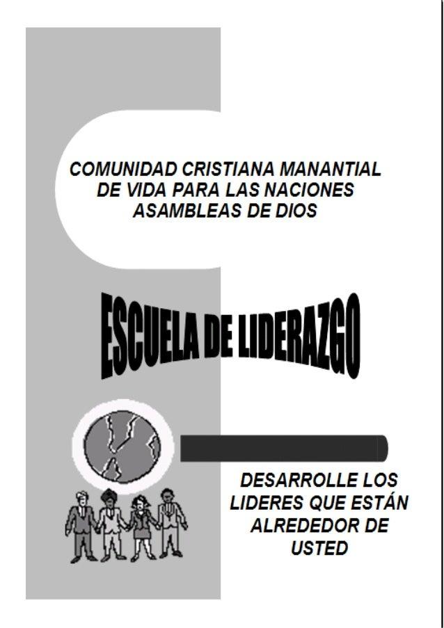 COMUNIDAD CRISTIANA MANANTIAL DE VIDA PARA LAS NACIONES ASAMBLEAS DE DIOS DESARROLLE LOS LIDERES QUE ESTÁN ALREDEDOR DE US...