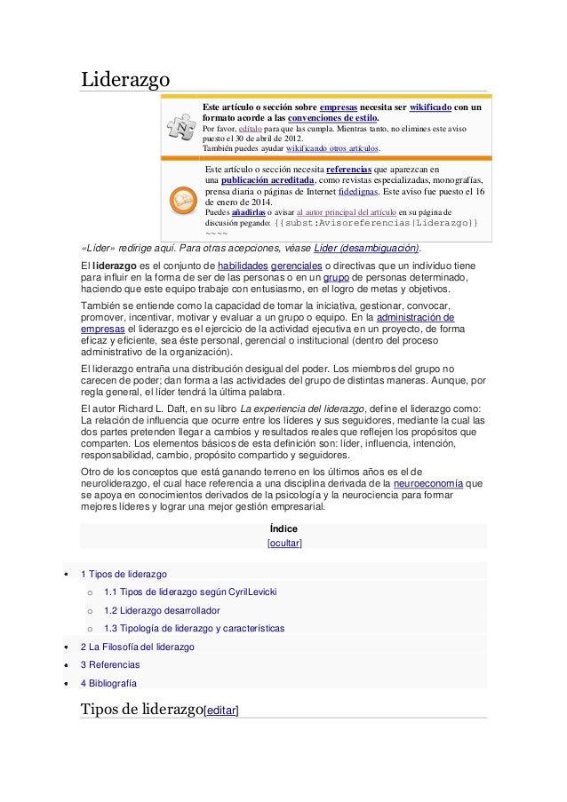 Liderazgo Este artículo o sección sobre empresas necesita ser wikificado con un formato acorde a las convenciones de estil...