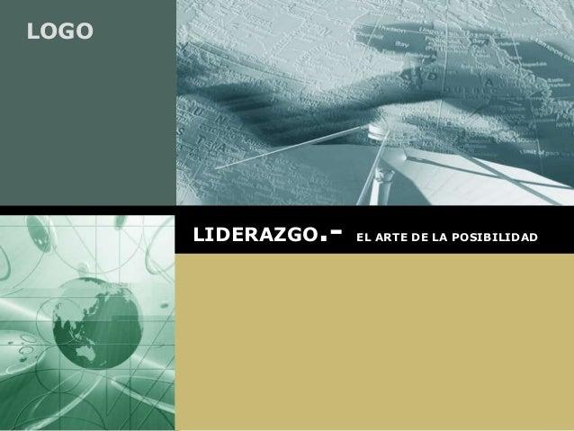 LOGO LIDERAZGO.- EL ARTE DE LA POSIBILIDAD