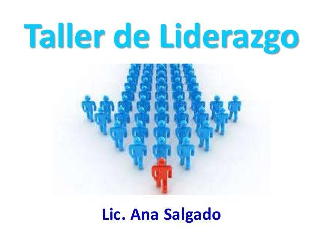Taller de Liderazgo Lic. Ana Salgado