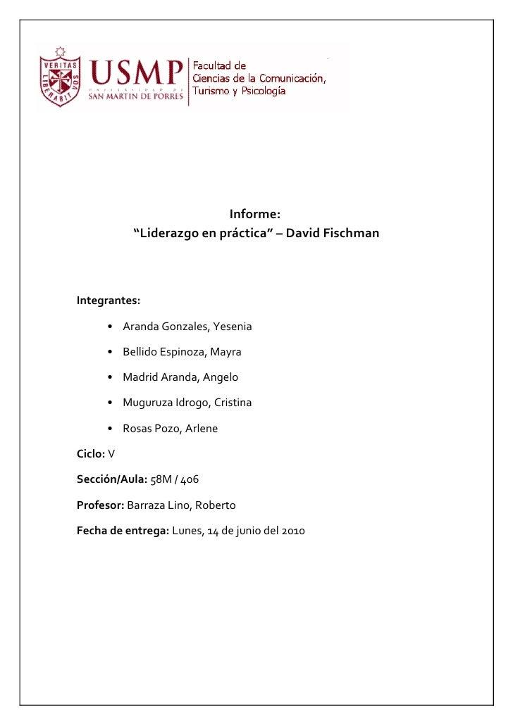 "Informe:            ""Liderazgo en práctica"" – David Fischman    Integrantes:        • Aranda Gonzales, Yesenia        • Be..."