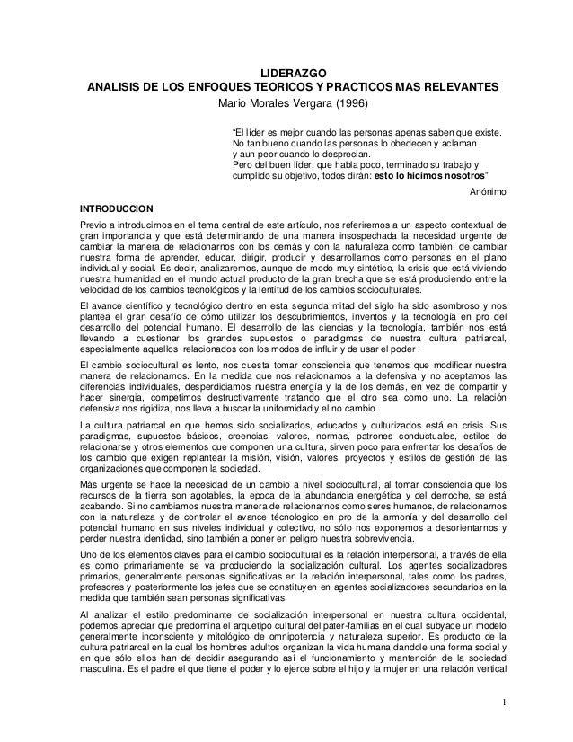 """LIDERAZGO ANALISIS DE LOS ENFOQUES TEORICOS Y PRACTICOS MAS RELEVANTES Mario Morales Vergara (1996) """"El líder es mejor cua..."""