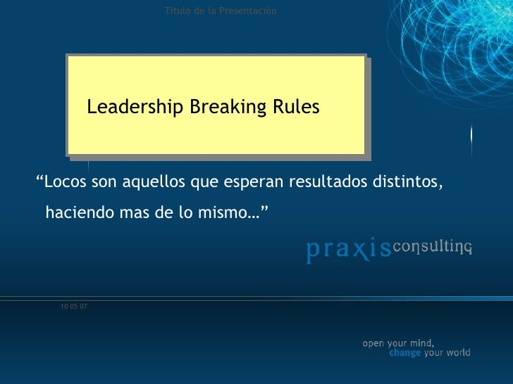 Liderazgo breaking rules