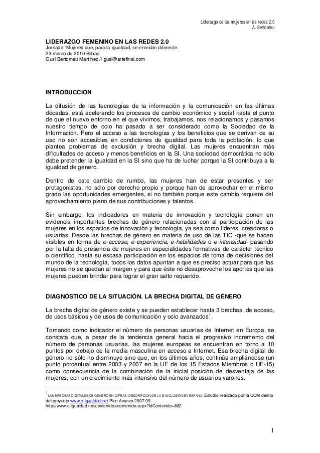 """Liderazgo de las mujeres en las redes 2.0 A. Bertomeu LIDERAZGO FEMENINO EN LAS REDES 2.0 Jornada """"Mujeres que, para la ig..."""