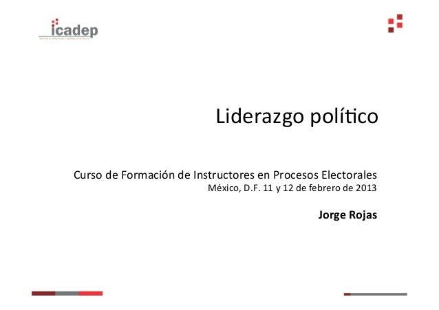 Liderazgo políGco Curso de Formación de Instructores en Procesos Electorales                          ...