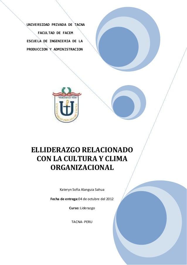 UNIVERSIDAD PRIVADA DE TACNA     FACULTAD DE FACEMESCUELA DE INGENIERIA DE LAPRODUCCION Y ADMINISTRACION  ELLIDERAZGO RELA...