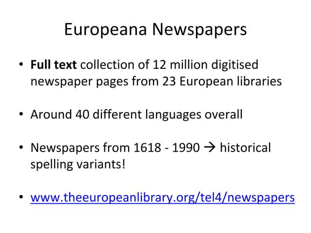 Europeana Newspapers • Content in Europeana Newspapers