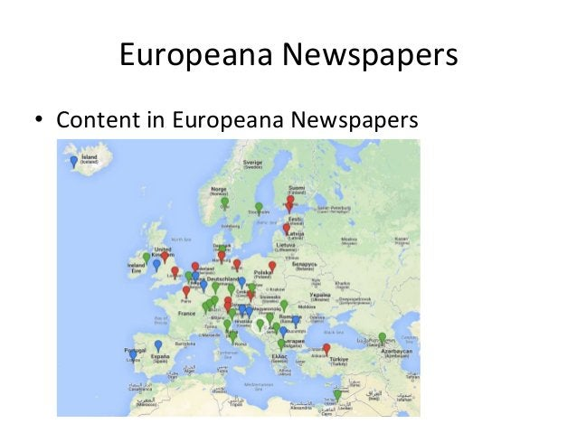 Europeana Newspapers • 12 million newspaper pages = approximately 102,000,000,000 words! • Impossible to translate everyth...