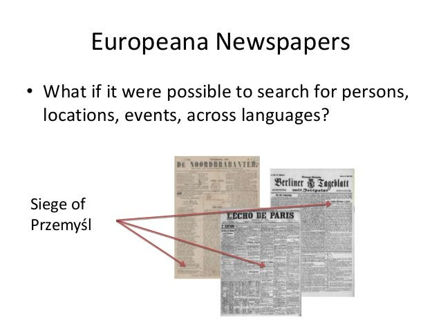 Europeana Newspapers • Named Entity Recognition • University of Stanford NER toolkit