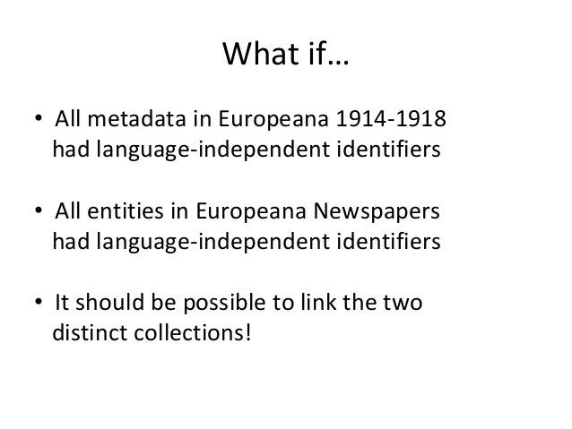 Research Questions • This would allow for some very intersting digital humanities research questions, e.g. – How were Worl...