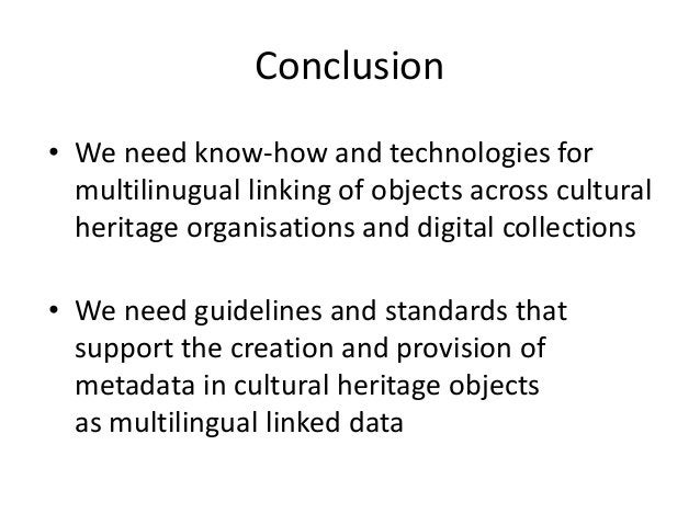 To follow up • Europeana White Paper on Best Practices for Multilingual Access to Digital Libraries • W3C Community Group ...