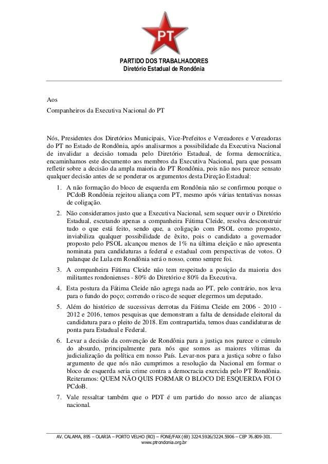 PARTIDO DOS TRABALHADORES Diretório Estadual de Rondônia AV. CALAMA, 895 – OLARIA – PORTO VELHO (RO) – FONE/FAX (69) 3224....