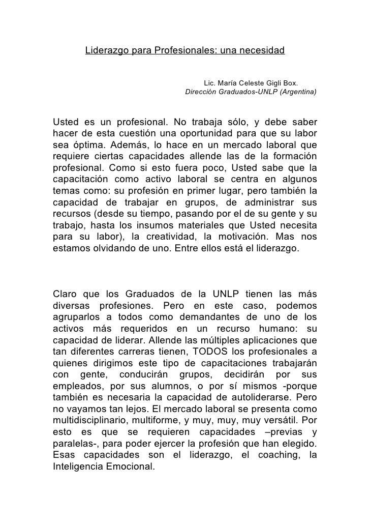 Liderazgo para Profesionales: una necesidad                                      Lic. María Celeste Gigli Box.            ...