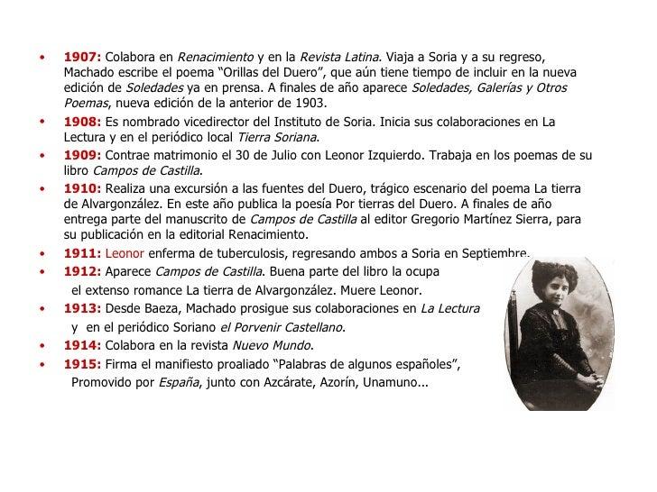 <ul><li>1907:  Colabora en  Renacimiento  y en la  Revista Latina . Viaja a Soria y a su regreso, Machado escribe el poema...